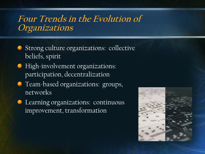Four trends in the evolution of organizations