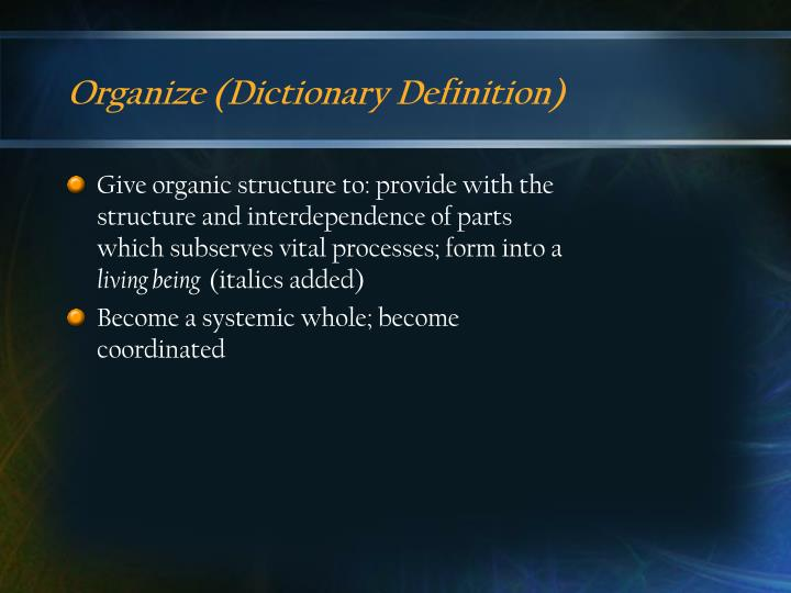 Organize dictionary definition
