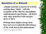 quotation of j bahcall