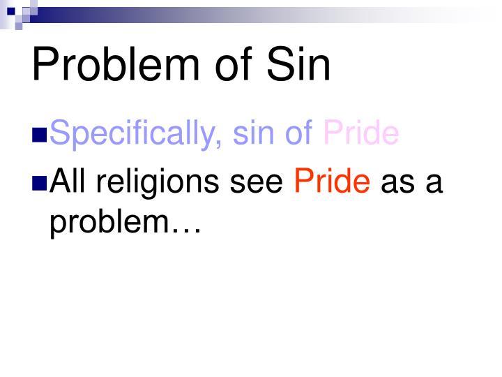 Problem of Sin