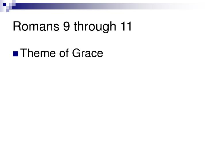 Romans 9 through 11