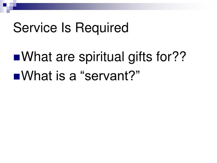 Service Is Required