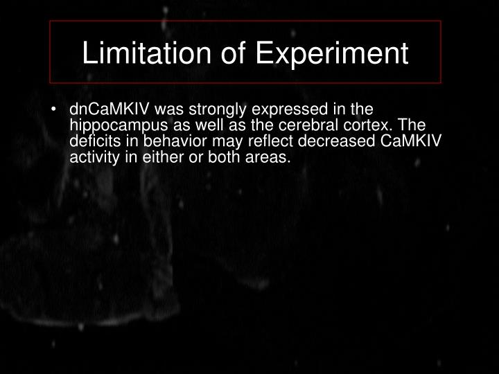 Limitation of Experiment