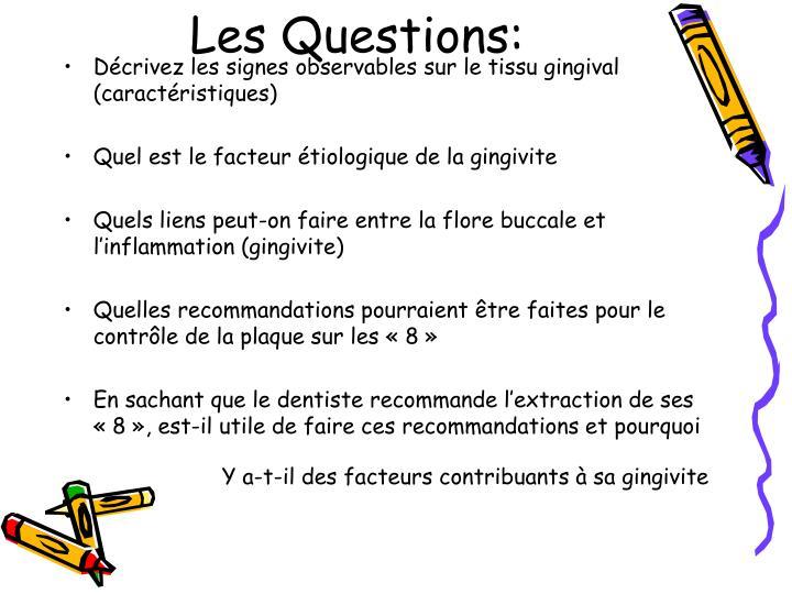Les Questions: