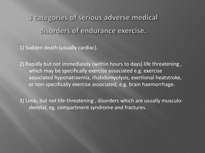 3 categories of serious adverse medical
