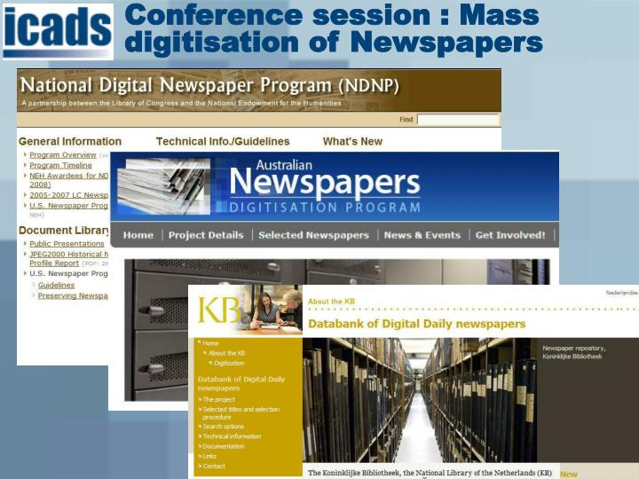 Conference session : Mass digitisation of Newspapers