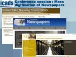conference session mass digitisation of newspapers