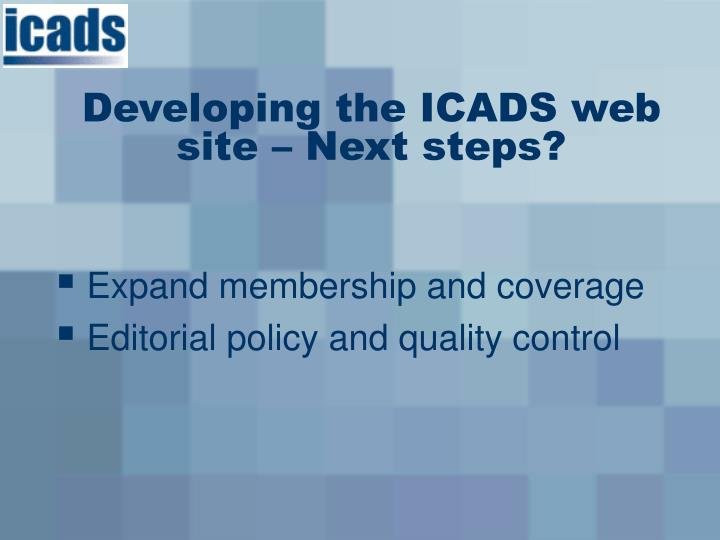 Developing the ICADS web site – Next steps?