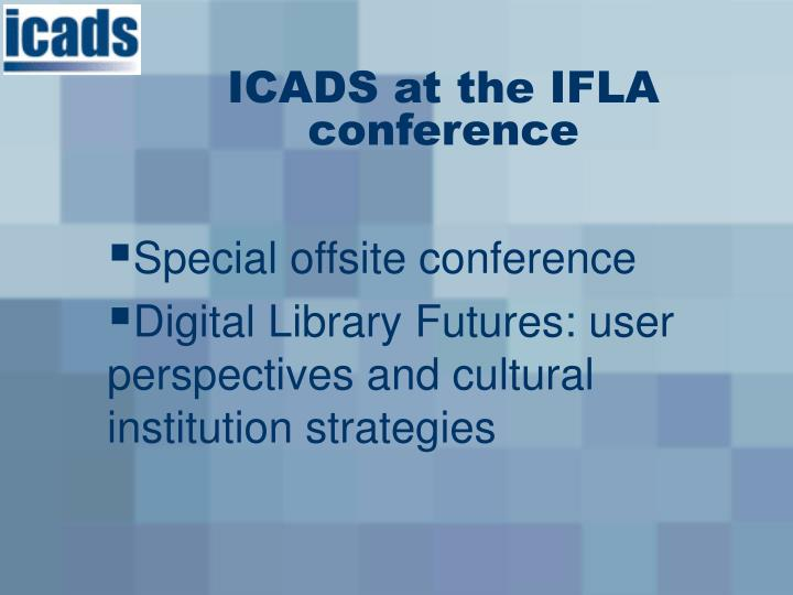 ICADS at the IFLA conference