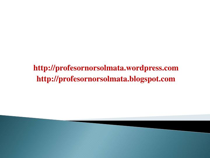 http://profesornorsolmata.wordpress.com