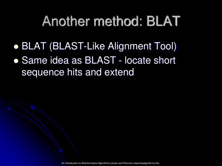 Another method: BLAT