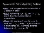 approximate pattern matching problem