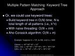 multiple pattern matching keyword tree approach