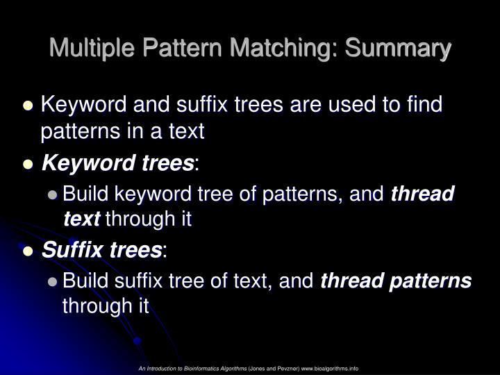 Multiple Pattern Matching: Summary