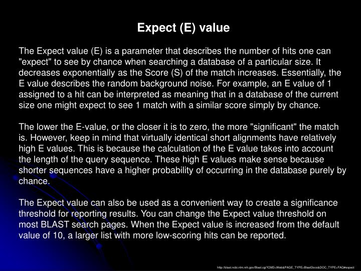 Expect (E) value