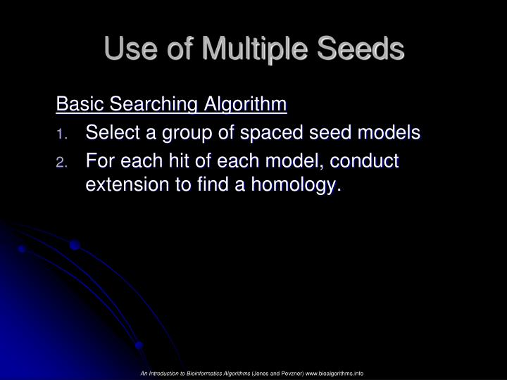 Use of Multiple Seeds