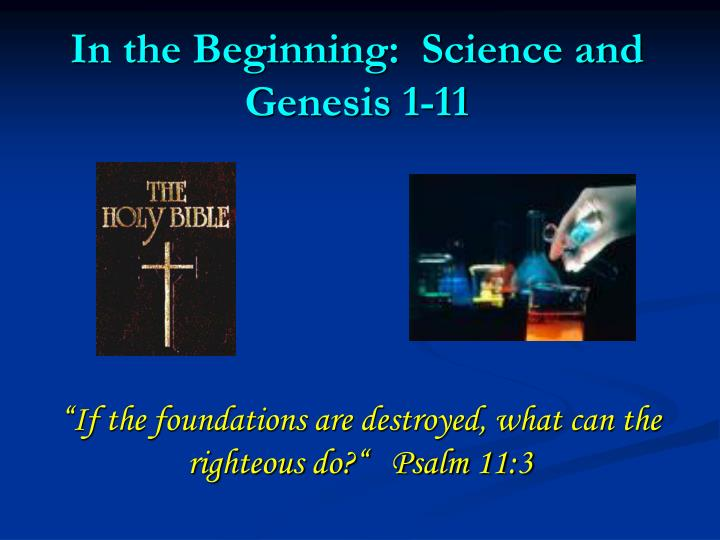 In the beginning science and genesis 1 11