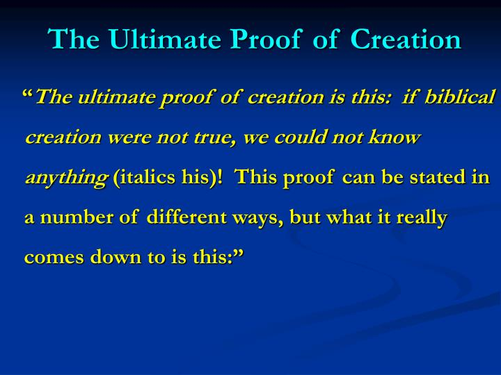 The Ultimate Proof of Creation
