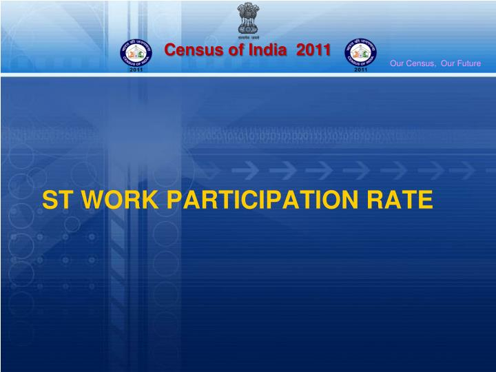 ST WORK PARTICIPATION RATE
