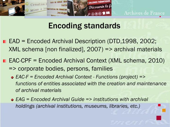 Encoding standards