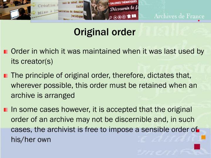 Original order