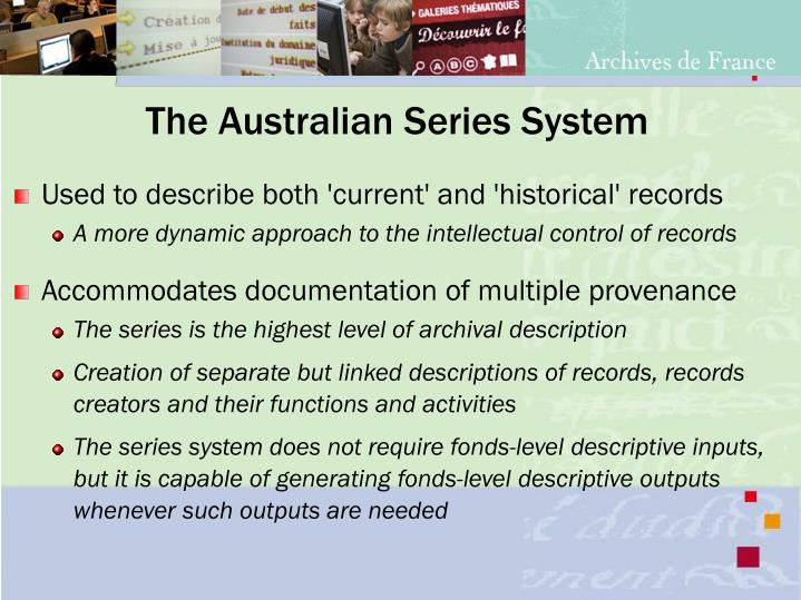 The Australian Series System