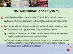 the australian series system