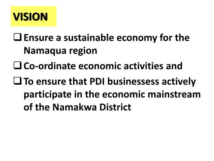Ensure a sustainable economy for the Namaqua region