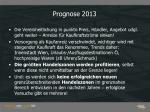 prognose 2013