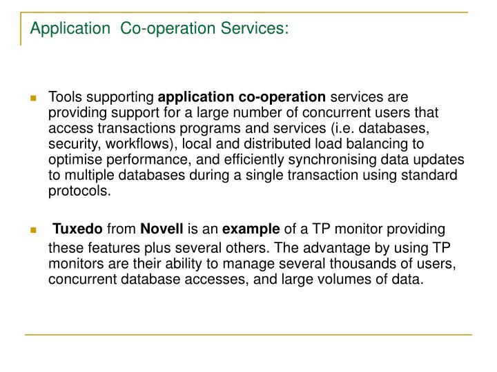 Application  Co-operation Services: