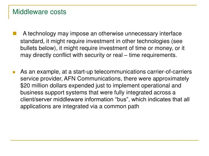 Middleware costs