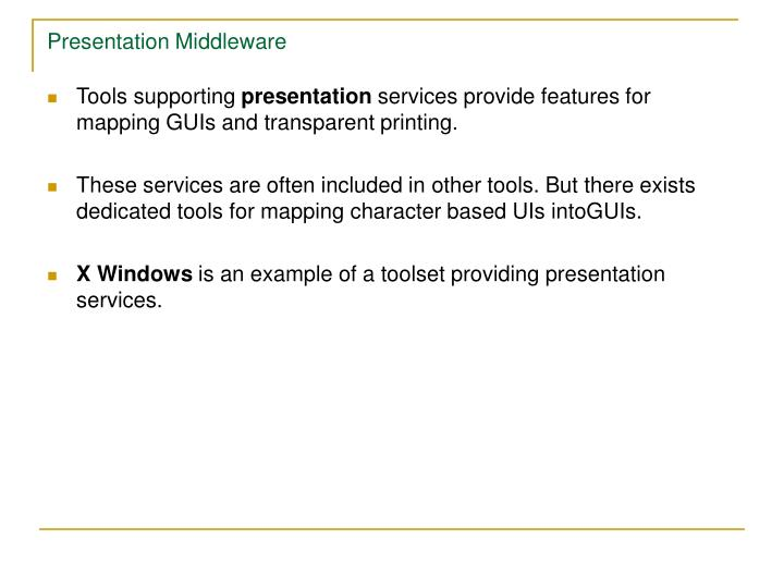 Presentation Middleware