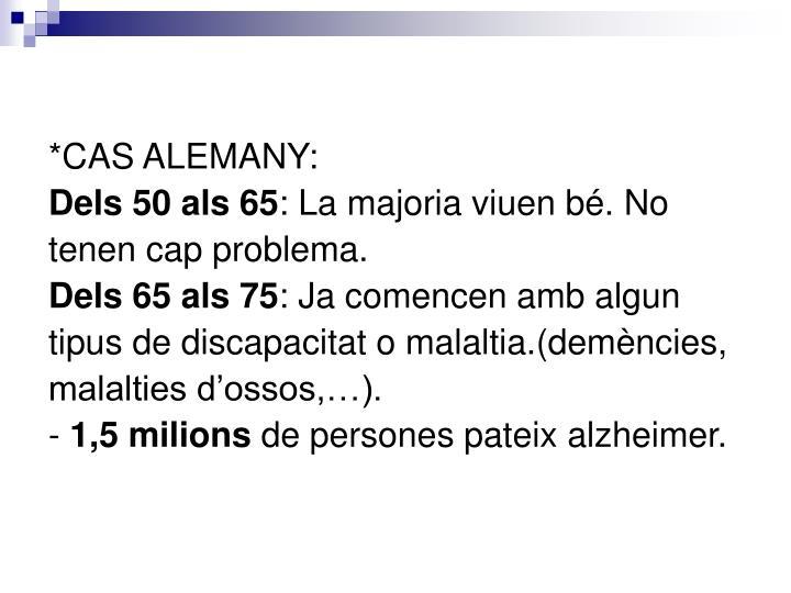 *CAS ALEMANY: