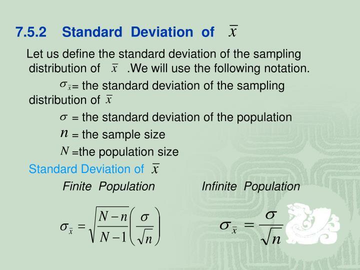 7.5.2    Standard  Deviation  of