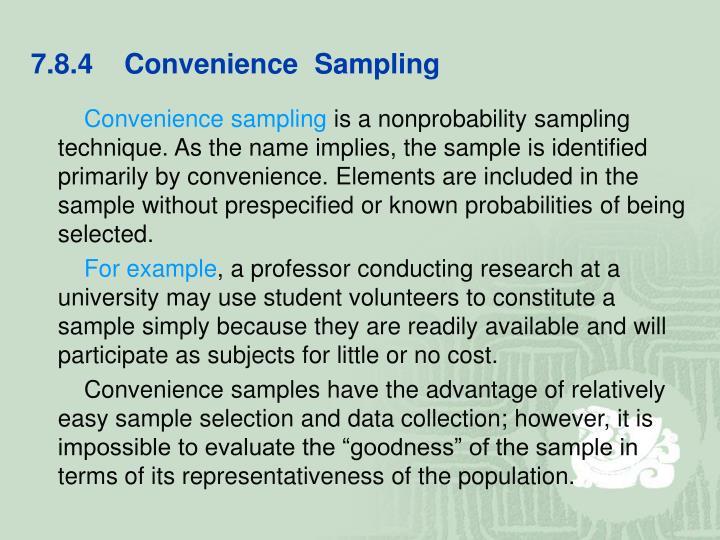 7.8.4    Convenience  Sampling