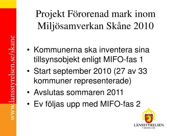 Projekt Förorenad mark inom Miljösamverkan Skåne 2010