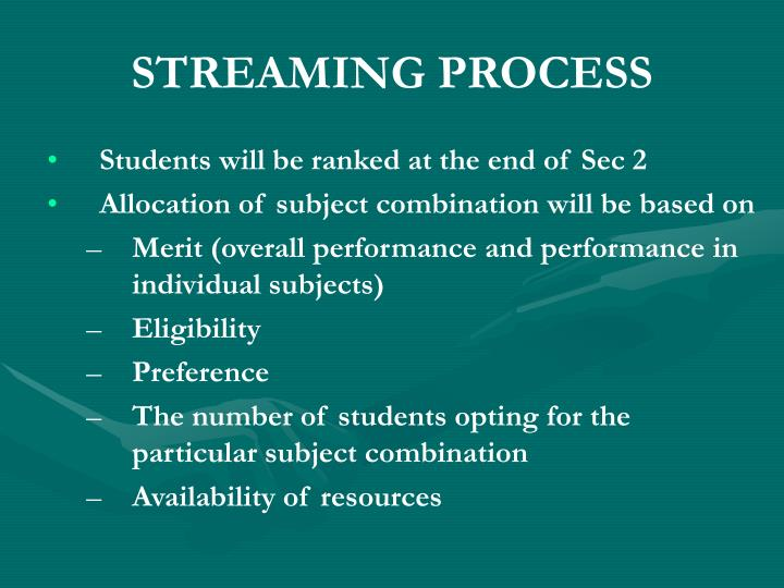 STREAMING PROCESS