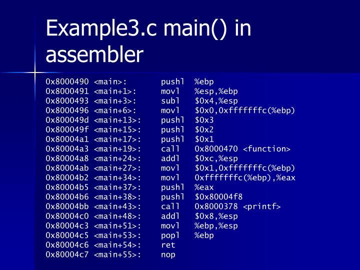 Example3.c main() in assembler