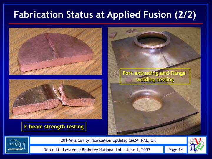 Fabrication Status at Applied Fusion (2/2)