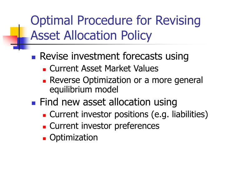 Optimal Procedure for Revising Asset Allocation Policy