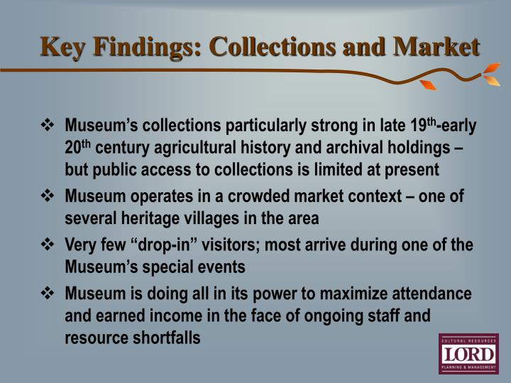 Key Findings: Collections and Market