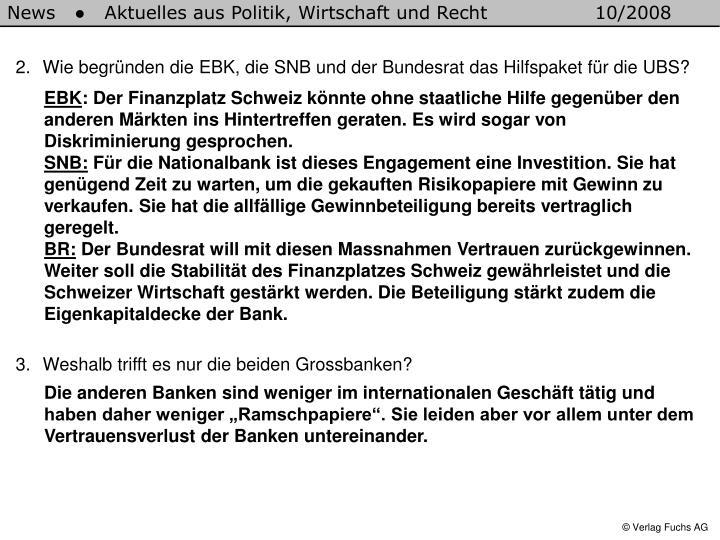 Wie begründen die EBK, die SNB und der Bundesrat das Hilfspaket für die UBS?