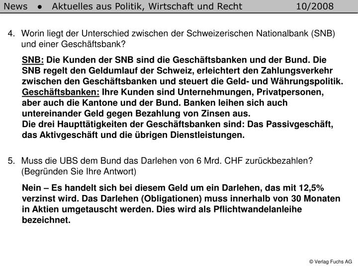 Worin liegt der Unterschied zwischen der Schweizerischen Nationalbank (SNB) und einer Geschäftsbank?
