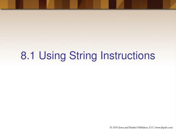 8 1 using string instructions