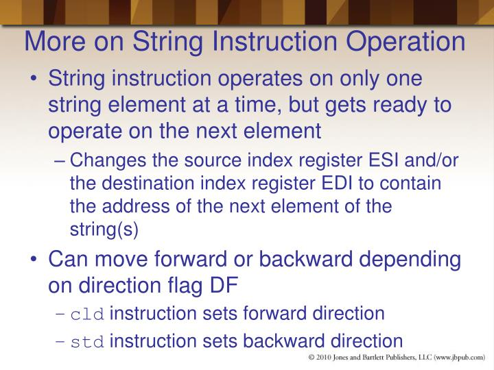 More on String Instruction Operation
