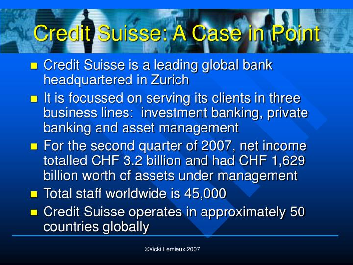 Credit Suisse: A Case in Point