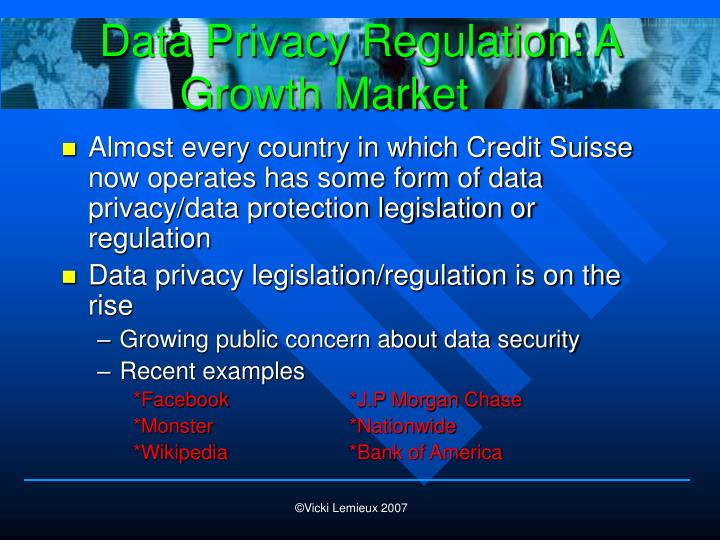 Data Privacy Regulation: A Growth Market