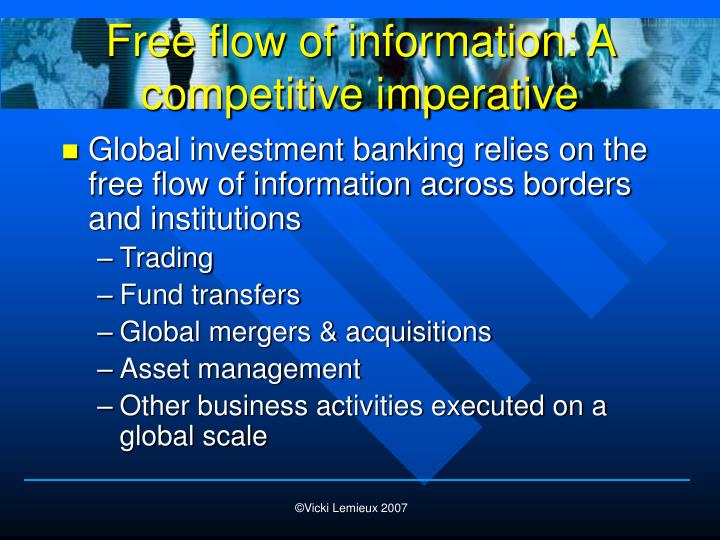 Free flow of information: A competitive imperative