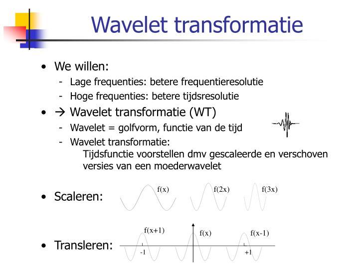 Wavelet transformatie