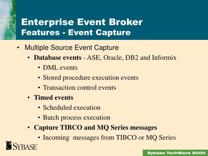 Multiple Source Event Capture